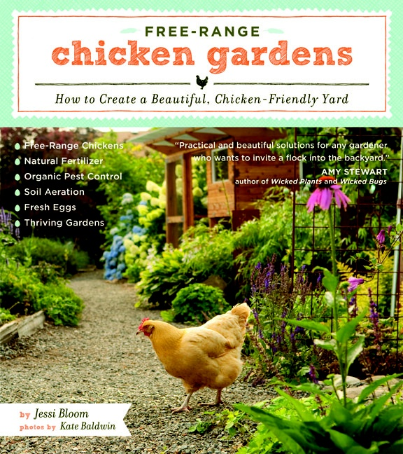"A popular book on Chicken Gardens. I have NOT read this book - I am ""judging the book by its cover."""